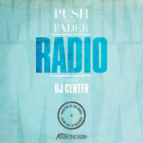 Push the Fader Radio