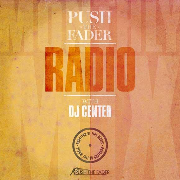 Push the Fader Radio - September 2012