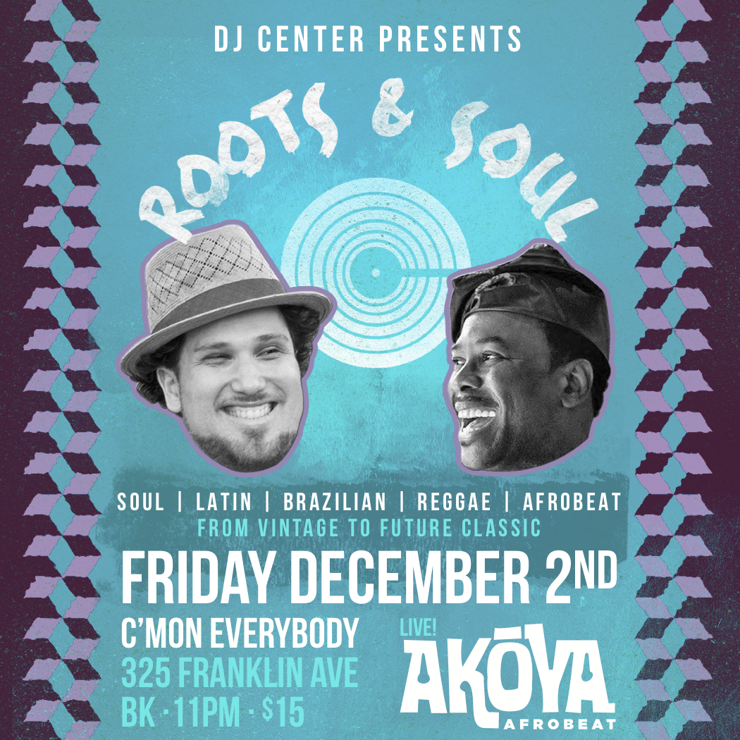 Roots + Soul with Akoya Afrobeat